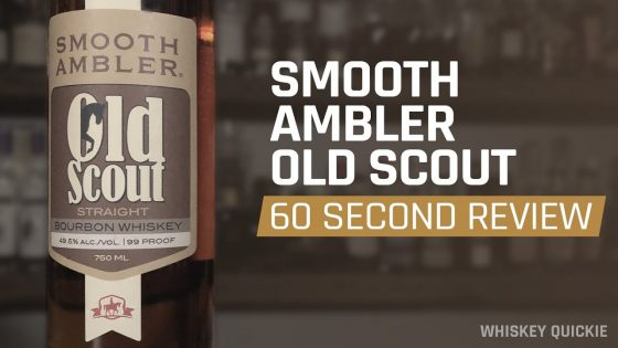 Smooth-Ambler-Old-Scout-Bourbon-Review-in-60-Seconds-Whiskey-Quickie