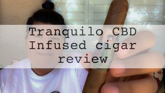 Tranquilo-CBD-Infused-cigar-review