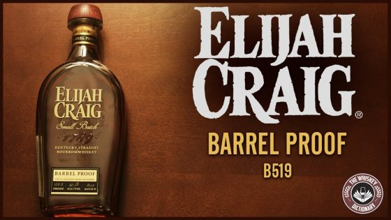 Elijah-Craig-Barrel-Proof-Review-B519-The-Whiskey-Dictionary