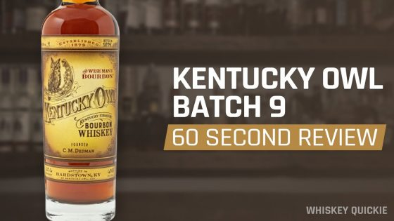 Kentucky-Owl-Batch-9-Review-in-60-Seconds-Whiskey-Quickie
