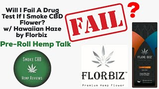 Will-I-Fail-A-Drug-Test-If-I-Smoke-CBD-Flower-Pre-Roll-Hemp-Talk-w-Florbiz-Cone-Case