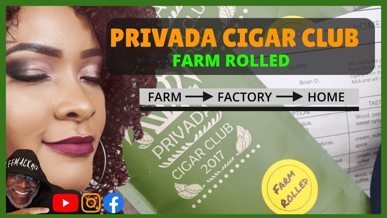 Privada-Cigar-Club-Farm-Rolled-LeeMack912-S06-E47