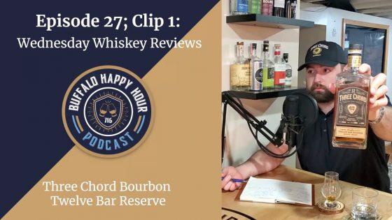 Wednesday-Whiskey-Review-Three-Chord-Bourbon-Twelve-Bar-Reserve-Buffalo-Happy-Hour